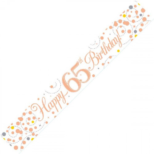 White & Rose Gold 65th Birthday Foil Banner (9ft)