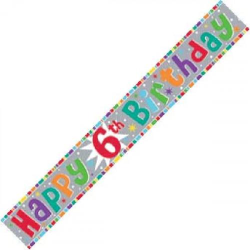 6th Birthday Foil Banner (9ft)