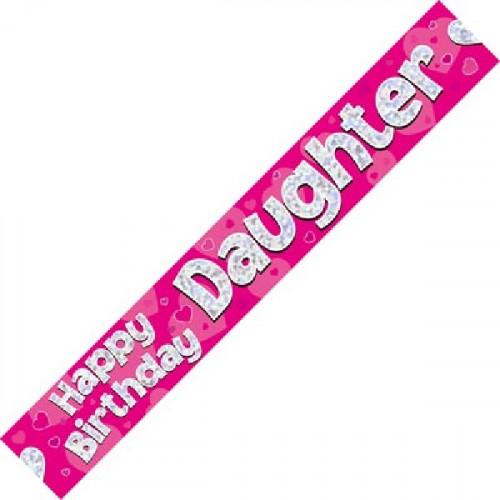 Daughter Birthday Foil Banner (9ft)