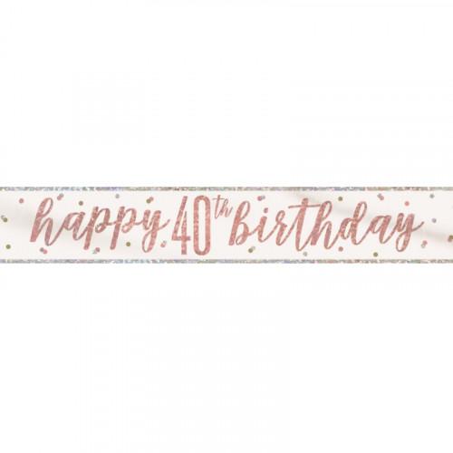 Glitz Rose Gold 40th Birthday Banner (9ft)