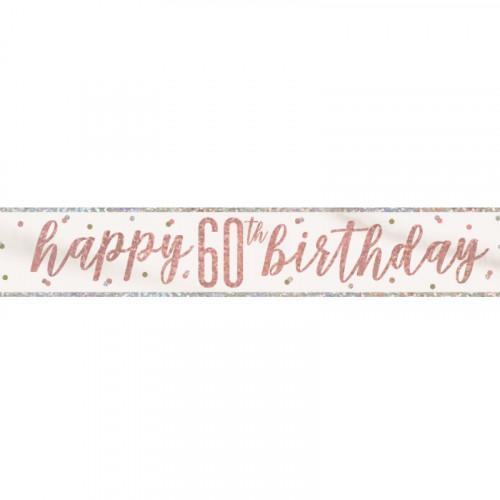 Glitz Rose Gold 60th Birthday Banner (9ft)