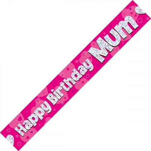 Mum Birthday Foil Banner (9ft)