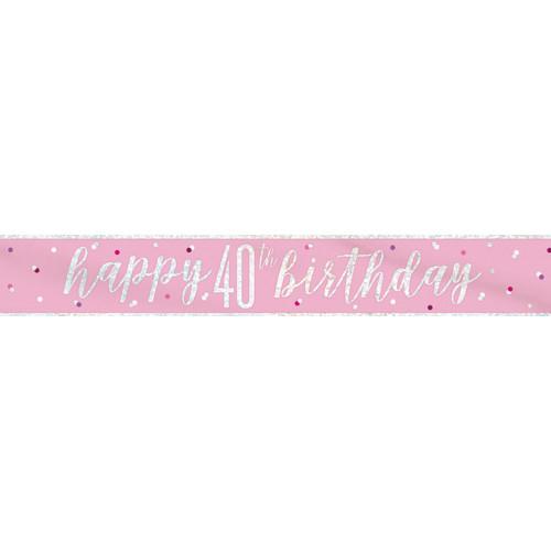 Glitz Pink 40th Birthday Banner (9ft)
